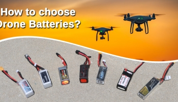 What are the Best Drone Batteries? How to choose?